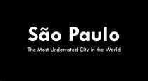 São Paulo: A cidade mais subestimada do mundo - Poster / Capa / Cartaz - Oficial 1