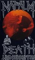 Napalm Death - Live Corruption (Napalm Death - Live Corruption)