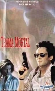 Trama Mortal - Poster / Capa / Cartaz - Oficial 2