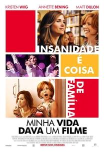 Minha Vida Dava um Filme - Poster / Capa / Cartaz - Oficial 4