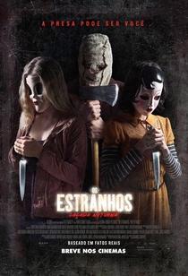 Os Estranhos: Caçada Noturna - Poster / Capa / Cartaz - Oficial 2