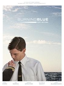 Burning Blue - Poster / Capa / Cartaz - Oficial 1