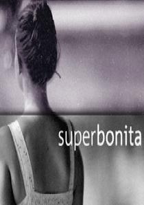 Superbonita - Poster / Capa / Cartaz - Oficial 1