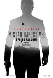 Missão: Impossível - Efeito Fallout - Poster / Capa / Cartaz - Oficial 3