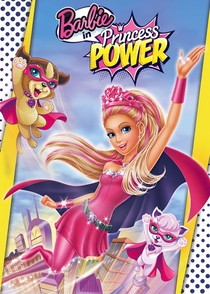 Barbie Super Princesa - Poster / Capa / Cartaz - Oficial 3