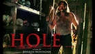"""Wild Eye Releasing """"official"""" Trailer for """"HOLE""""!"""