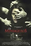 Os Mensageiros (The Messengers)
