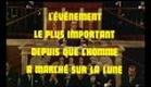 L'EVENEMENT LE PLUS IMPORTANT DEPUIS QUE L'HOMME A MARCHE SUR LA LUNE (1973) BANDE ANNONCE