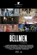 Two Bellmen Three (Two Bellmen Three)