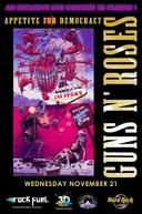 Guns N' Roses - Appetite For Democracy  Live From The Hard Rock Casino – Las Vegas (Guns N' Roses - Appetite For Democracy  Live From The Hard Rock Casino – Las Vegas)