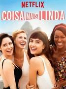 Coisa Mais Linda (1ª Temporada) (Coisa Mais Linda (1ª Temporada))