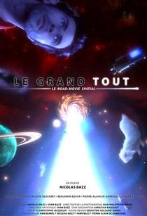 Le Grand Tout - Poster / Capa / Cartaz - Oficial 1
