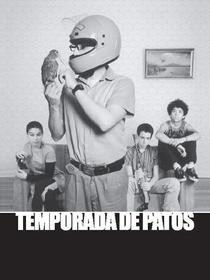 Temporada de Patos - Poster / Capa / Cartaz - Oficial 3