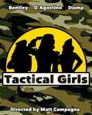 Tactical Girls (Tactical Girls)