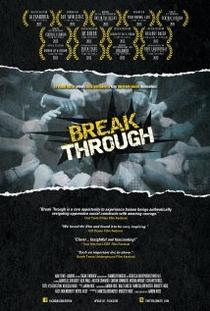 Break Through - Poster / Capa / Cartaz - Oficial 1