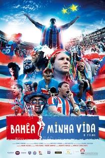 Bahêa Minha Vida - Poster / Capa / Cartaz - Oficial 2