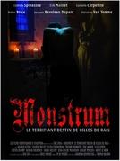 Monstrum (Monstrum, le terrifiant destin de Gilles de Rais)