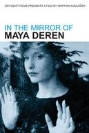 No Espelho de Maya Deren (Im Spiegel der Maya Deren)