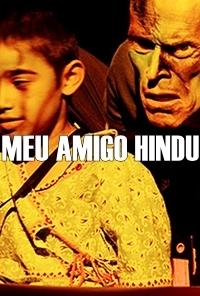 Meu Amigo Hindu - Poster / Capa / Cartaz - Oficial 2