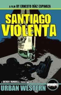 Santiago Violenta - Poster / Capa / Cartaz - Oficial 1