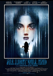 All Light Will End - Poster / Capa / Cartaz - Oficial 2