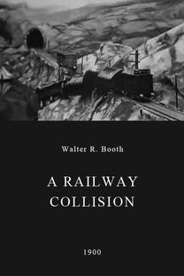 A Railway Collision - Poster / Capa / Cartaz - Oficial 1