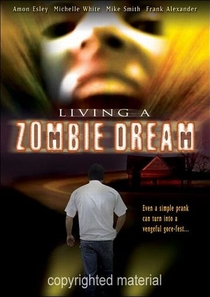 Living Zombie Dream - Poster / Capa / Cartaz - Oficial 1