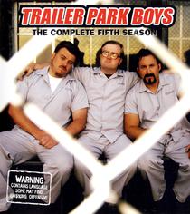 Trailer Park Boys (5ª Temporada) - Poster / Capa / Cartaz - Oficial 1