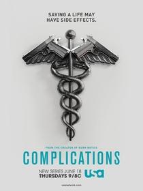 Complications (1ª Temporada) - Poster / Capa / Cartaz - Oficial 1