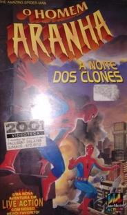 O Homem Aranha - A Noite dos Clones - Poster / Capa / Cartaz - Oficial 1