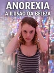 Anorexia - A Ilusão da Beleza - Poster / Capa / Cartaz - Oficial 2