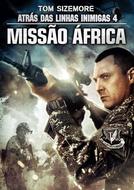 Atrás das Linhas Inimigas 4: Missão África (Seal Team 8: Behind Enemy Lines)