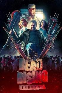 Dead Rising: Endgame - Poster / Capa / Cartaz - Oficial 2