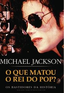 Michael Jackson: O Que Matou O Rei Do Pop? - Poster / Capa / Cartaz - Oficial 1