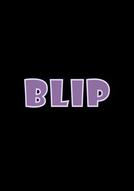 Blip (Blip)