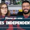 5 FILMES INDEPENDENTES | Filmow em Cena