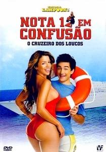 Nota 12 em Confusão - O Cruzeiro dos Loucos - Poster / Capa / Cartaz - Oficial 3