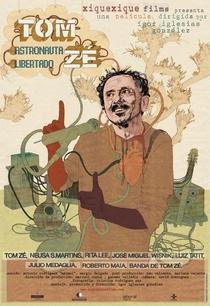 Tom Zé - Astronauta Libertado - Poster / Capa / Cartaz - Oficial 1