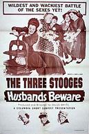 Cuidado com os Maridos! (Husbands Beware)