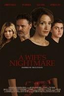 O Pesadelo de Uma Esposa (A Wife's Nightmare)