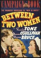 Entre Duas Mulheres (Between Two Women)
