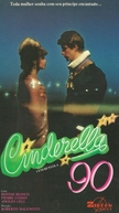 Cinderella 90 (Cenerentola '80)