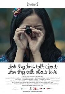 O que Não Falam Quando Falam de Amor - Poster / Capa / Cartaz - Oficial 1