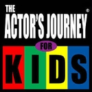 The Actor's Journey for Kids  (The Actor's Journey for Kids )