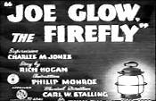 Joe Glow, the Firefly  - Poster / Capa / Cartaz - Oficial 1