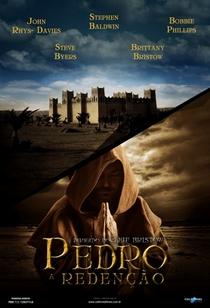 Pedro: A Redenção - Poster / Capa / Cartaz - Oficial 5