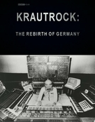 Krautrock: The Rebirth of Germany BBC