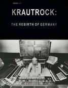 Krautrock: The Rebirth of Germany BBC  ( Krautrock: The Rebirth of Germany BBC )
