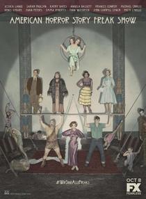 American Horror Story: Freak Show (4ª Temporada) - Poster / Capa / Cartaz - Oficial 6