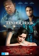 The Tender Hook (The Tender Hook)
